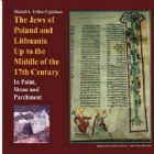 Jews of Poland and Lithuania Up to the Middle of the 17th Century (The)