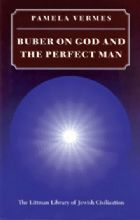 Buber On God And The Perfect Man