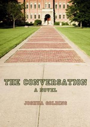 The Conversation:  A Novel