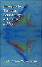 Introspection, Teshuva, Personality, & Change:  A Map