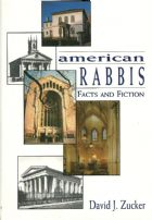 American Rabbis: Facts and Fiction
