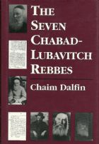 Seven Chabad-Lubavitch Rebbes (The)